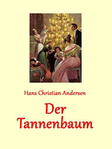Tannenbaum Bilder.Amazon Com Der Tannenbaum German Edition Ebook Hans Christian