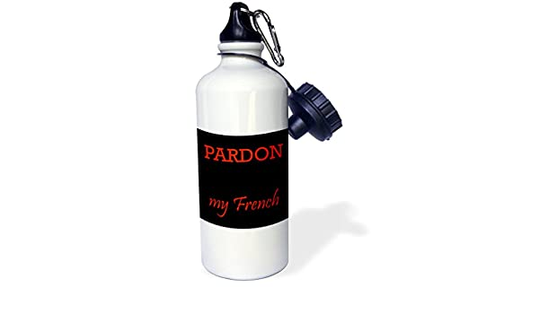 wb/_216370/_1 21 oz Multicolor 21oz 3dRose Pardon My French-Sports Water Bottle