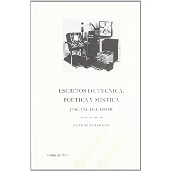 Escritos de tecnica, poetica y mistica