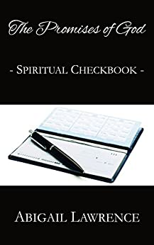 The Promises Of God Spiritual Checkbook by [Lawrence, Abigail]
