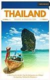 Thailand Travel Book – 37 Travel & Insider Tips for traveling to Thailand (Backpacking Thailand 3)