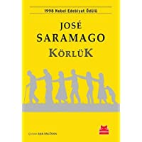 Körlük: 1998 Nobel Edebiyat Ödülü