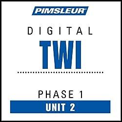 Twi Phase 1, Unit 02