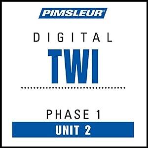 Twi Phase 1, Unit 02 Audiobook