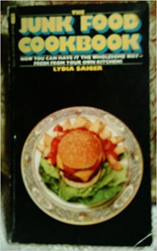 Junk food cookbook lydia saiger 9780515057409 amazon books forumfinder Choice Image