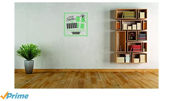 Peel /& Stick Wall Sticker As Seen Size 20 Inches x 20 Inches Design with Vinyl Moti 2460 4 Decal Dear Santa Please Define Good Christmas Holiday Winter Color