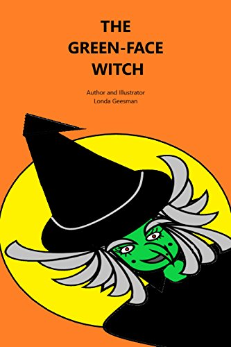 THE GREEN-FACE WITCH (Adventures with Elsa and Elie
