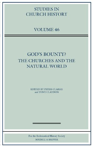 God's Bounty?: The Churches and the Natural World (Studies in Church History)