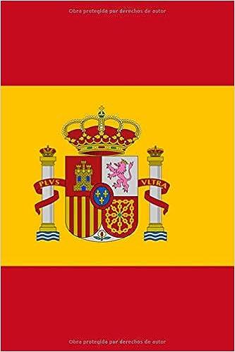 Viva España: Un cuaderno español con la bandera y el escudo de tu ...