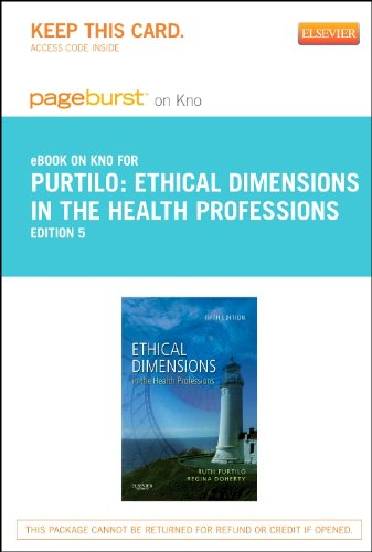 Ethical Dimensions in the Health Professions - Elsevier eBook on Intel Education Study (Retail Access Card)