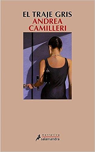 El traje gris (Narrativa): Amazon.es: Andrea Camilleri: Libros