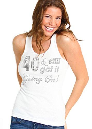 - RhinestoneSash.com Women's 40 & Still Got It Going On Rhinestone Tank Top 2XL White