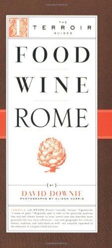 Food Wine Rome (Terroir Guides) - Rome Food