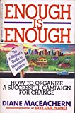 img - for Enough Is Enough: The Hell-Raiser's Guide to Community Activism book / textbook / text book