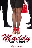 Maddy Takes a Memo (BBW Billionaire Menage Erotica)