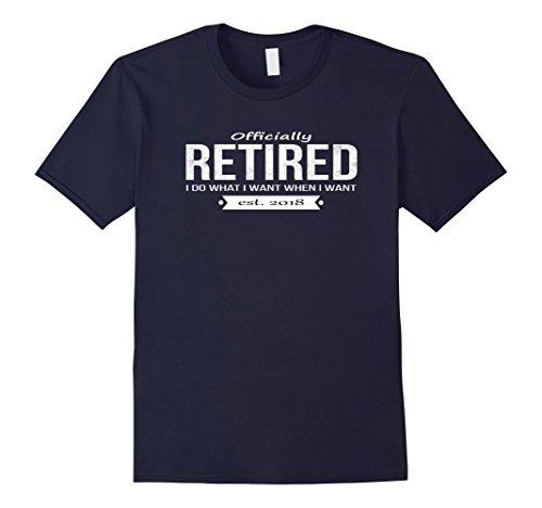 Mens Officially Retired est 2018 T-Shirt Funny Retirement Gift XL Navy