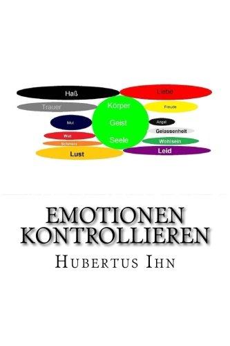 Emotionen kontrollieren: Welche Gefühle habe ich und wieviele