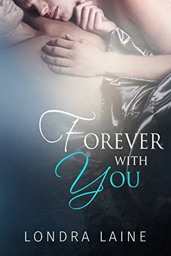 Release Day Review: Forever with You by Londra Laine