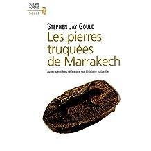 Pierres truquées de Marrakech (Les): Avant-dernières réflexions sur l'hist.