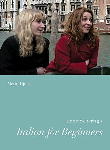 Lone Scherfig's Italian for Beginners (Nordic Film Classics)