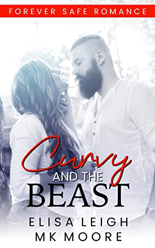 Curvy and the Beast: Forever Safe Romance