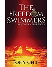 The Freedom Swimmers: A Suk Hing Story