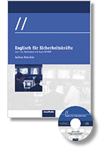 Englisch für Sicherheitskräfte: Lern- und Arbeitsbuch mit Audio-CD-ROM