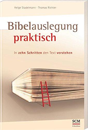 Bibelauslegung praktisch von Sieghard Howitz