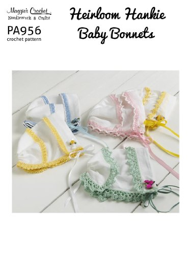 Heirloom Bonnet (Crochet Pattern Heirloom Hankie Baby Bonnets PA956-R)