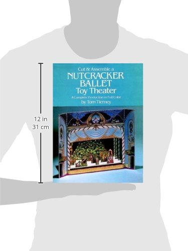Cut & Assemble a Nutcracker Ballet Toy Theater: A Complete Production in Full Color (Models & Toys)