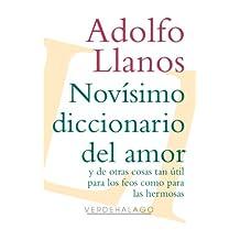 Novísimo diccionario del amor y de otras cosas tan útil para los feos como para las hermosas