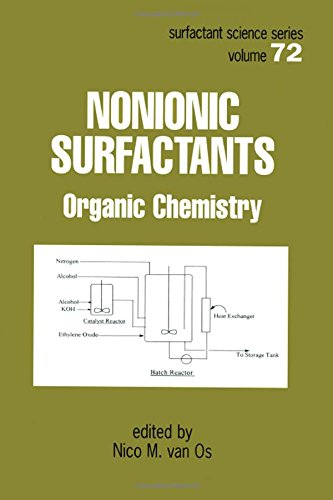 Nonionic Surfactants  Organic Chemistry  SURFACTANT SCIENCE SERIES Band 72