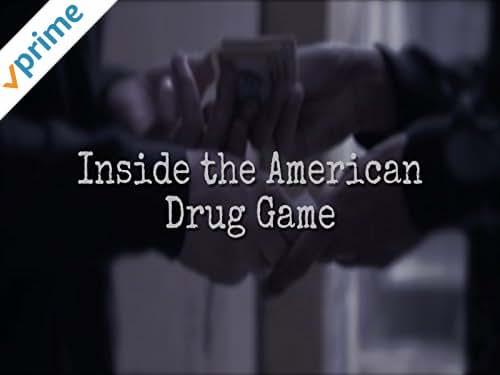 Inside the American Drug Game