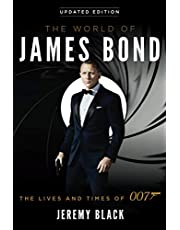WORLD OF JAMES BOND LIVES & TIMES OF 007: The Lives and Times of 007
