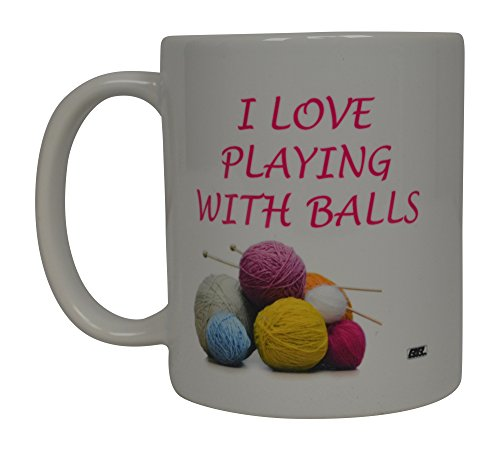 Funny Crochet Knitting Coffee Mug I Love Playing With Balls Yarn Novelty Cup Wives Great Gift Idea For Quilter ()