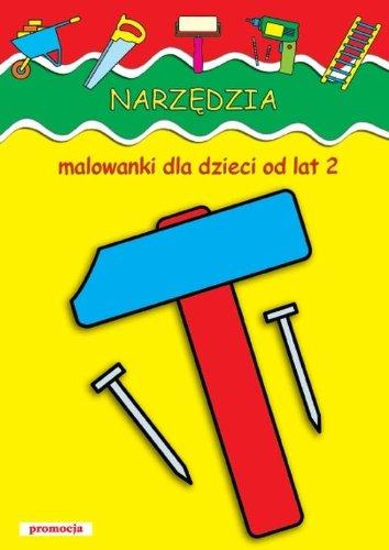 Narzedzia Malowanki dla dzieci od lat 2