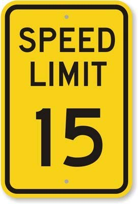Unoopler Speed Limit 15, Fluorescent Yellow Diamond Grade tin Sign, 16
