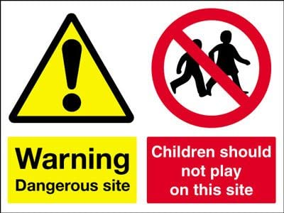 Children Should Not Play Construction Site Safety Sign Warning Dangerous Site