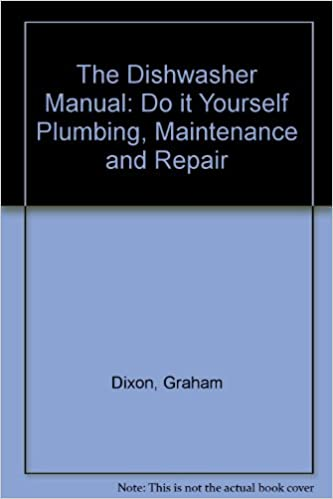 Long haul ebook the dishwasher manual do it yourself plumbing the dishwasher manual do it yourself plumbing maintenance and repair solutioingenieria Gallery