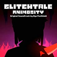Glitchtale: Animosity (Original Motion Picture Soundtrack)