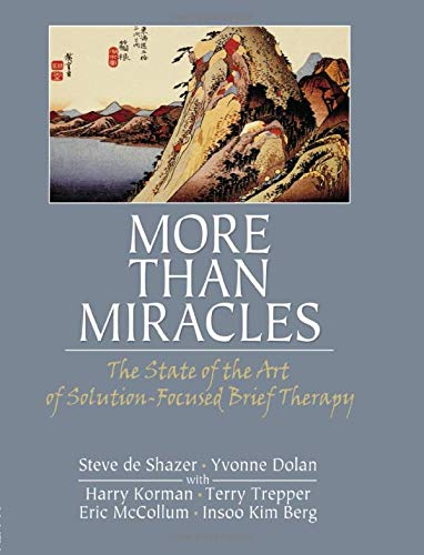 More Than Miracles (Haworth Brief Therapy)