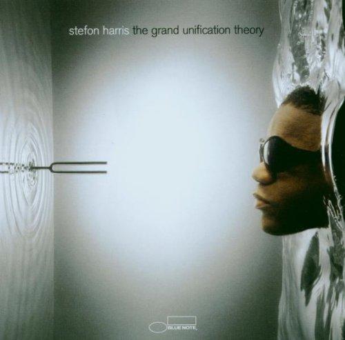Stefon Harris - Grand Unification Theory