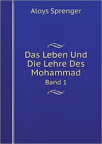 Book Das Leben Und Die Lehre Des Mohammad Band 1