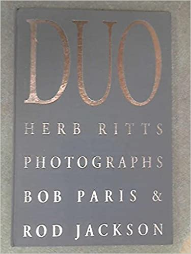 duo herb ritts photographs bob paris rod jackson