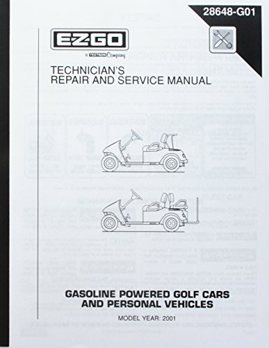 EZGO 28648G01 2001 Technician's Repair and Service Manual for Gas TXT Golf Cars by E-Z-GO