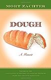 Dough: A Memoir (Awp Award Series in Creative Nonfiction) (Association of Writers and Writing Programs Award for Creative Nonfiction)