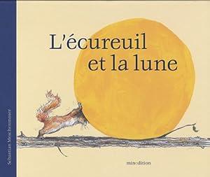 """Afficher """"L'écureuil et la lune"""""""