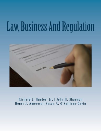 Law, Business And Regulation: A Managerial Perspective