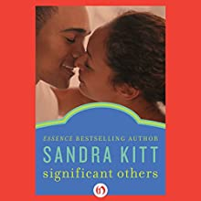 Significant Others Audiobook by Sandra Kitt Narrated by Allyson Johnson