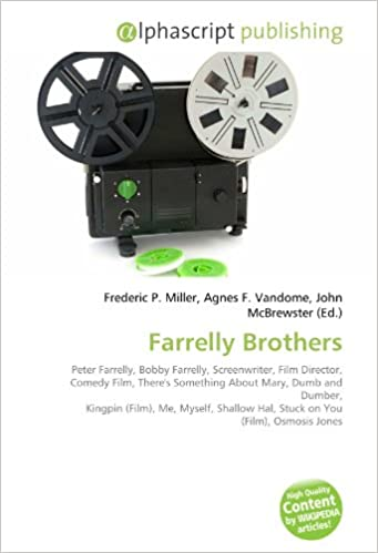 Farrelly Brothers: Peter Farrelly, Bobby Farrelly, Screenwriter ...